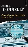 Chroniques du crime : Articles de presse (1984-1992)...