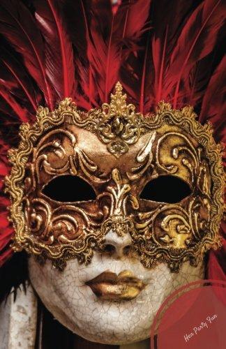Masquerade Mask Ideen - Hen Party Fun: Keepsake, Guest book,