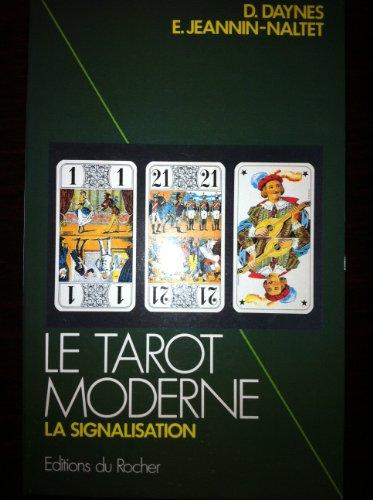 Le Tarot moderne : La signalisation