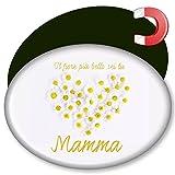 """My Custom Style® Magnete ovale da 45x69mm, in latta, modello """" Festa della Mamma - Il Fiore più Bello Sei Tu Mamma"""". Attacco magnetico con calamita sul retro. Disponibile anche una versione personalizzata realizzata con le foto e i testi che ..."""