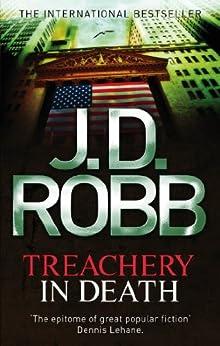 Treachery In Death: 32 by [Robb, J. D.]
