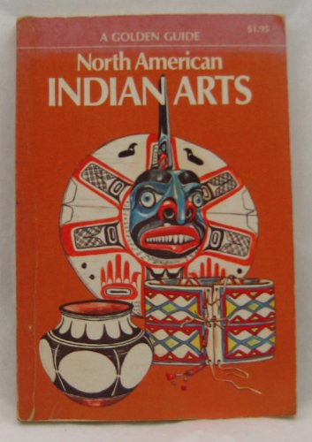 a-golden-guide-north-american-indian-arts