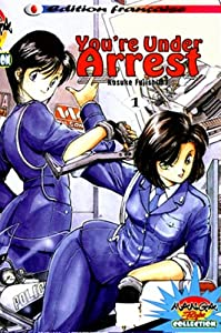 You're Under Arrest Edition simple Tome 1