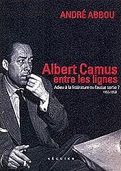 Albert Camus, entre les lignes : Adieu à la littérature ou fausse sortie ? 1955-1959