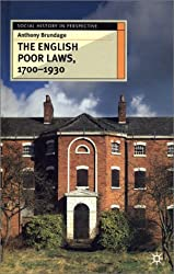 The English Poor Laws 1700-1930 (Social History in Perspective) by Anthony Brundage (2001-10-31)