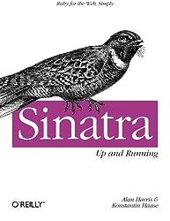 Sinatra: Up and Running