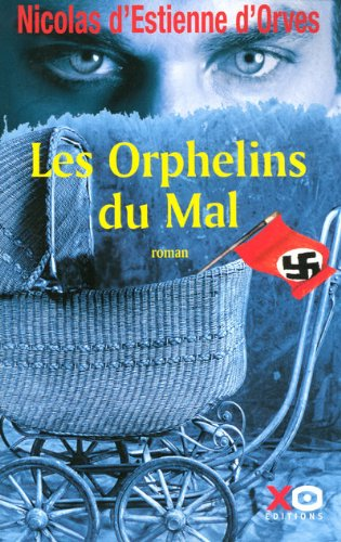 Les Orphelins du Mal por Nicolas d' Estienne d'Orves