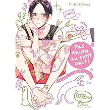 Touche pas au petit chat ! - Livre (Manga) - Yaoi - Hana Collection