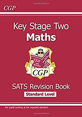 KS2 Maths Targeted SATs Revision Book - Standard Level (for the 2019 tests) (CGP KS2 Maths SATs) by Coordination Group Publications Ltd (CGP)
