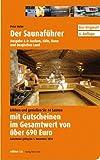 Der Saunaführer: Region Aachen, Köln, Bonn und Bergisches Land - Peter Hufer