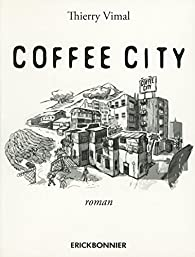 Coffee City par Thierry Vimal