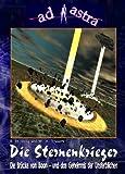 AD ASTRA 006 Buchausgabe: Die Sternenkrieger (AD ASTRA Buchausgabe)