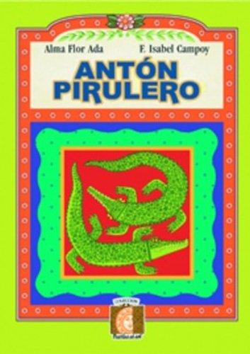 Anton Pirulero por Alma Flor Ada