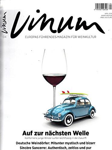 Vinum 4 2016 Kaliforniens junge Winzer Sincere Sancerre VW Käfer Zeitschrift Magazin Einzelheft Heft Wein