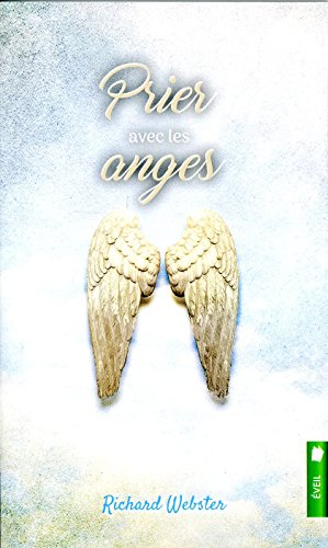 Prier avec les anges par Richard Webster