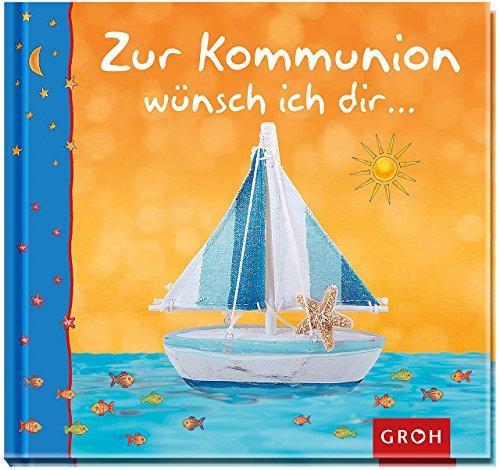 Zur Kommunion wünsch ich dir... (Für deinen Weg...) (Mädchen Kommunion Geschenke Erste)