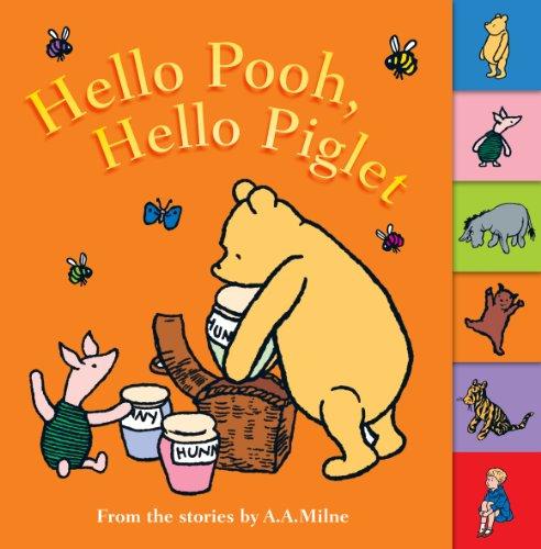 Hello Pooh, hello Piglet