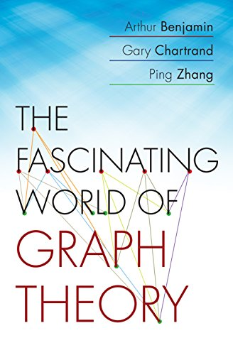 The Fascinating World of Graph Theory (English Edition)
