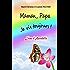 Maman, Papa je vis toujours !: l'âme d'Annabelle