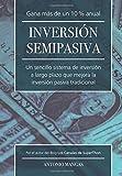 Inversion Semipasiva: Un sencillo sistema de inversión a largo plazo que mejora la inversión...