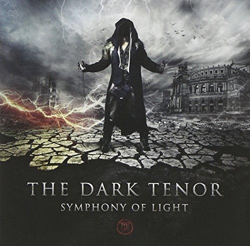 Symphony of Light by DARK TENOR (2013-05-04)