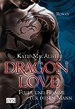 Dragon Love - Feuer und Flamme für diesen Mann (Dragon-Love-Reihe, Band 1)
