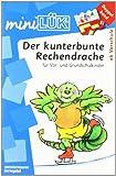 miniLÜK / Mathematik: miniLÜK: Der kunterbunte Rechendrache Doppelband: für Vor- und Grundschulkinder