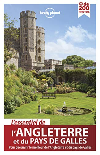 L'Essentiel de l'Angleterre et du Pays de Galles - 1ed par Lonely Planet LONELY PLANET