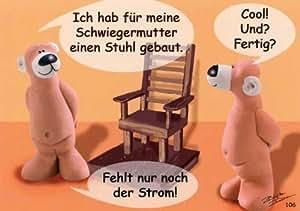 lustige postkarte von tatzino ich habe f r meine schwiegermutter einen stuhl gebaut amazon. Black Bedroom Furniture Sets. Home Design Ideas