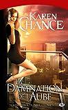 Cassandra Palmer, Tome 4: La Damnation de l'aube
