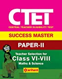 #2: CTET Success Master Paper-II Teacher Selection for Class VI-VIII Maths & Science 2017