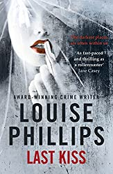 Last Kiss by Louise Phillips (2015-04-28)