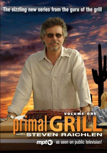 Steven Raichlen Primal Grill with Steven Raichlen DVD / 1