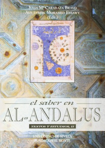 El saber en Al-Andalus. Textos y estudios II (Serie Literatura)