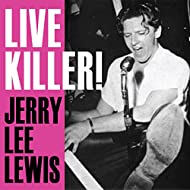 Live Killer! Jerry Lee Lewis