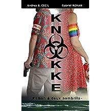 Knokke: (Roman à deux nombrils)