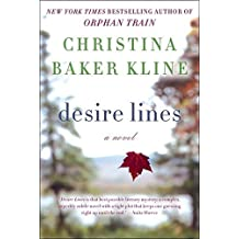 Desire Lines (P.S.) by Christina Baker Kline (2014-08-12)