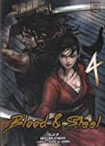 Blood and steel Vol.4