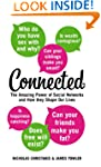 Connected: The Amazing Power of Socia...