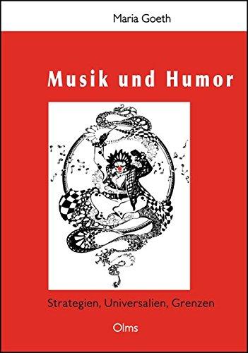 Musik und Humor: Strategien, Universalien, Grenzen. (Studien und Materialien zur Musikwissenschaft)