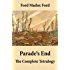 Parade's End: The Complete Tetralogy (All 4 related novels: Some Do Not + No More Parades + A Man Could Stand Up + Last Post)