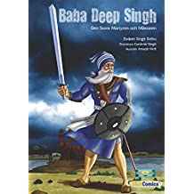 Baba Deep Singh: Den Store Martyren och Mästaren (Sikh Comics) (Swedish Edition)
