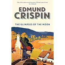 The Glimpses of the Moon (Gervase Fen Book 10)
