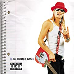 The History Of Rock [Explicit]