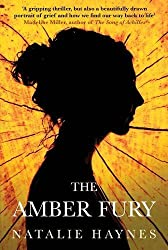 The Amber Fury by Natalie Haynes (2014-03-06)