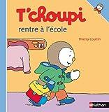 T'choupi rentre à l'école (Albums T'choupi)