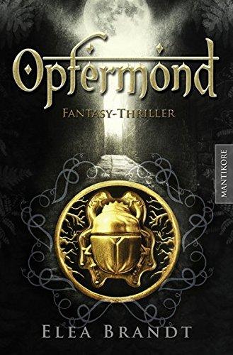Buchcover Opfermond - Ein Fantasy-Thriller