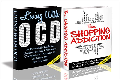 HUMAN BEHAVIOUR BOX SET #8: The Shopping Addiction 2nd Edition & Living With OCD 2nd Edition (Shopping Addiction, Addiction, Compulsive Shopping, Compulsive ... OCD, Self-Help, Impulsive Buying)