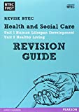 BTEC First in Health and Social Care: Revision Guide (BTEC First Health & Social Care)
