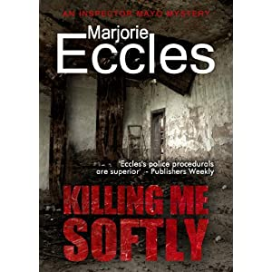 Killing Me Softly (Inspector Gil Mayo Mystery series)